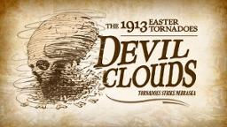 Devil Clouds